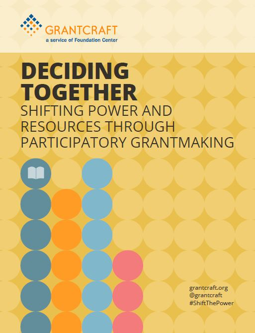 Deciding Together: Shifting Power and Resources Through Participatory Grantmaking