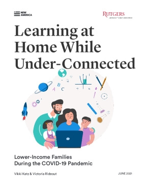 Learning at Home While Under-connected: Lower-Income Families During the COVID-19 Pandemic