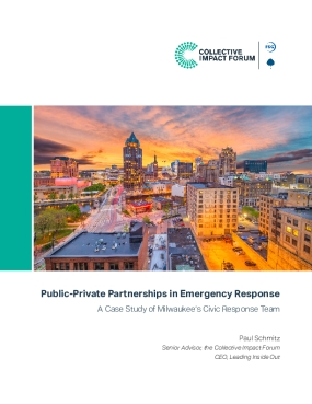 Public-Private Partnerships in Emergency Response: A Case Study of Milwaukee's Civic Response Team