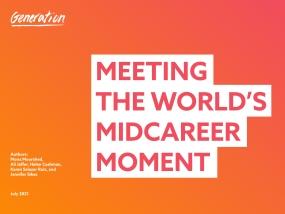 Meeting The World's Midcareer Challenge